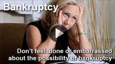 Click here to see our Bankruptcy & Foreclosure Informational Video